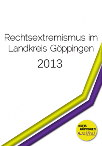Rechtsextremismus im Landkreis Göppingen 2013